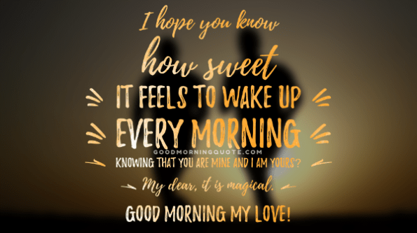 The Best and Most Comprehensive Wake Up Quotes For Him