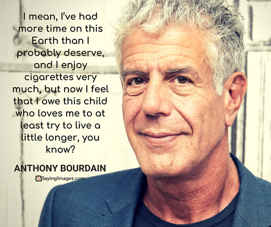 anthony bourdain quotes time