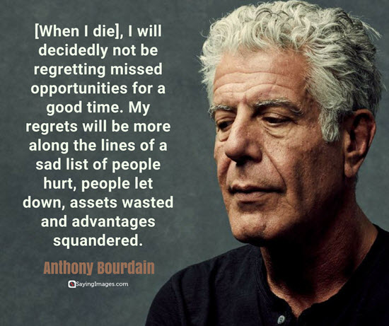 anthony bourdain quotes dying