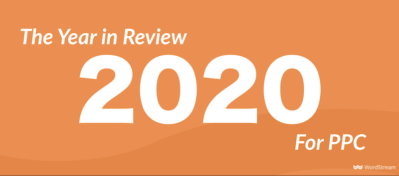 2020-year in review for PPC