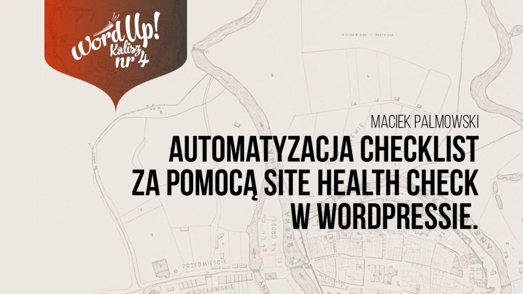 Automatyzacja checklist za pomocą Site Health Check w WordPressie