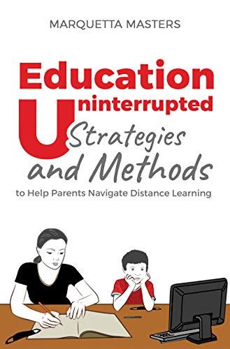 Marquetta Masters - Education Uninterrupted