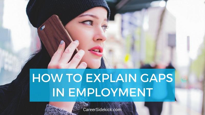 explaining gaps in employment