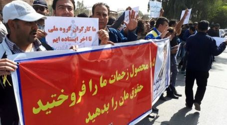 Iran: Security forces arrested steel workers; Workers continue to protests despite arrests
