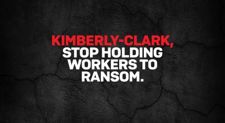 Australia: CFMMEU tells Kimberly Clark to stop holding workers to ransom