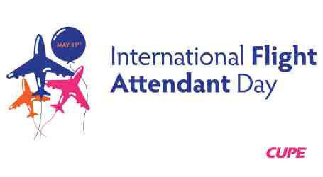 CUPE celebrates International Flight Attendant Day