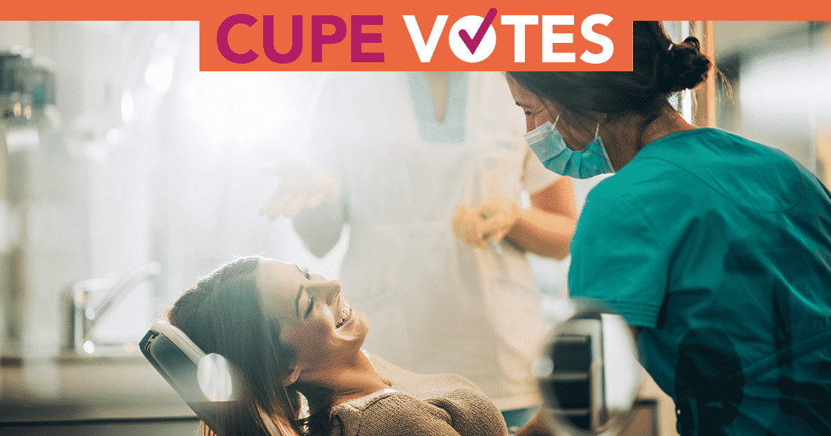 CUPE supports the NDP plan to expand health care to include dental
