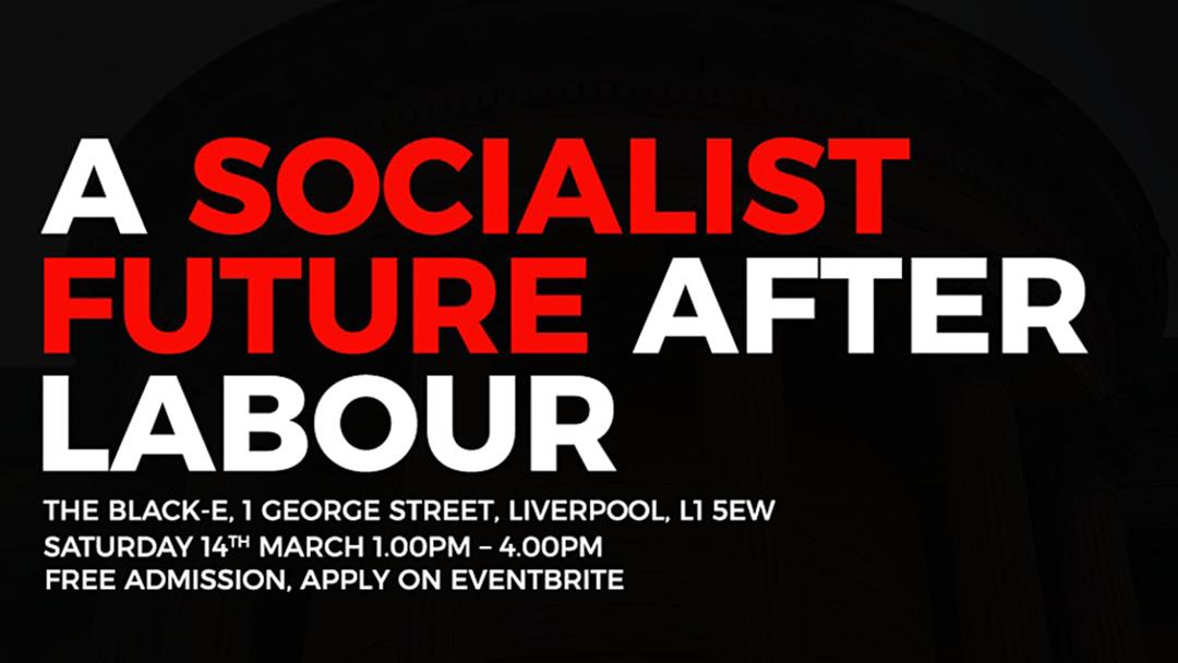 A socialist future after Labour