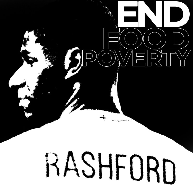 Marcus Rashford - End Food Poverty