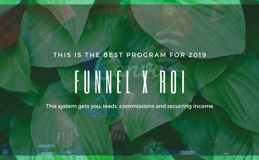 Funnel X ROI amazing money system, Review & Bonus