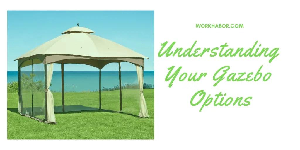 Understanding Your Gazebo Options