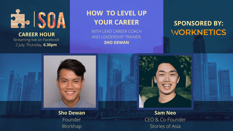 Workhap x Stories of Asia: How to Level Up Your Career
