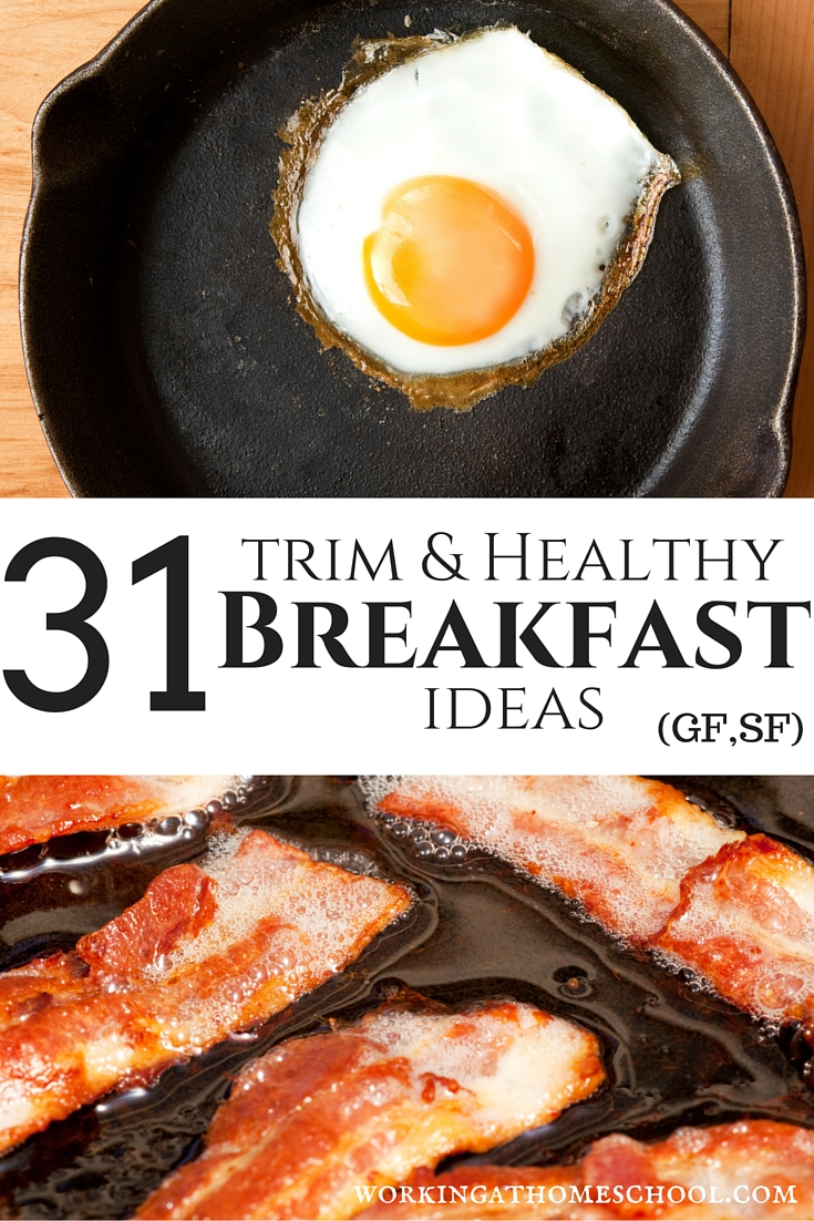 31 No-Cereal Breakfast Ideas - gluten-free, sugar-free, perfect for Trim Healthy Mama! Great list!