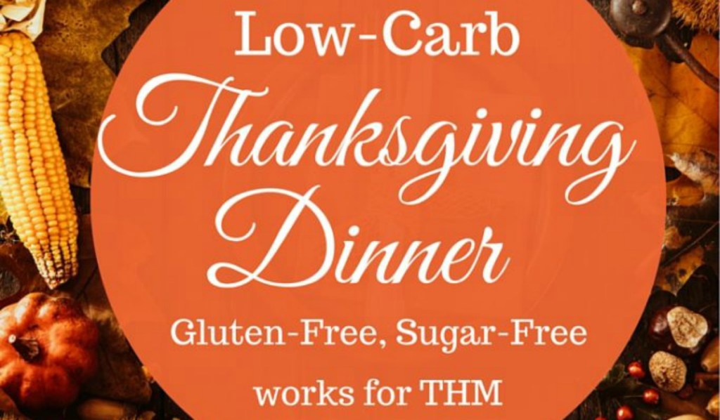Trim Healthy Mama Thanksgiving with free printables