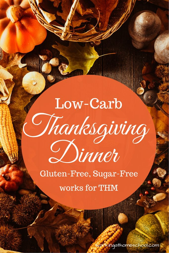 Low-carb, delicious Thanksgiving menu with a printable shopping list!