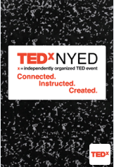 TEDx NYED – My notes….
