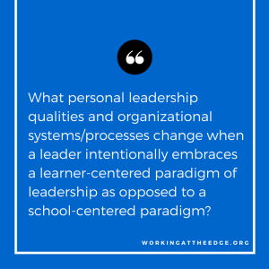 Transforming education through personal transformation of #edleadership