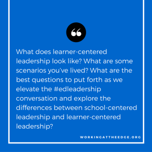 Elevating the #edleadership conversation: What are the best questions to ask?