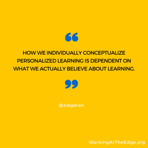 What do you mean by personalized learning? Helpful resources…