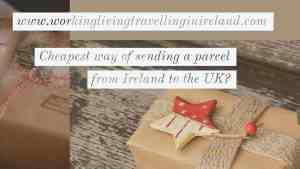 Cheapest way of sending a parcel from Ireland to the UK?