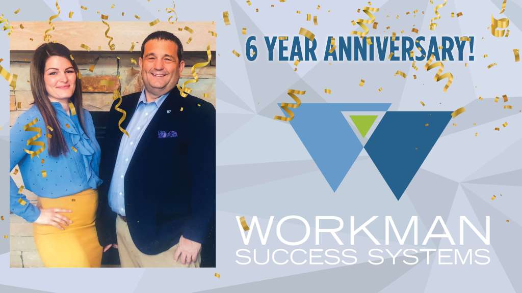 Workman 6 Year Anniversary