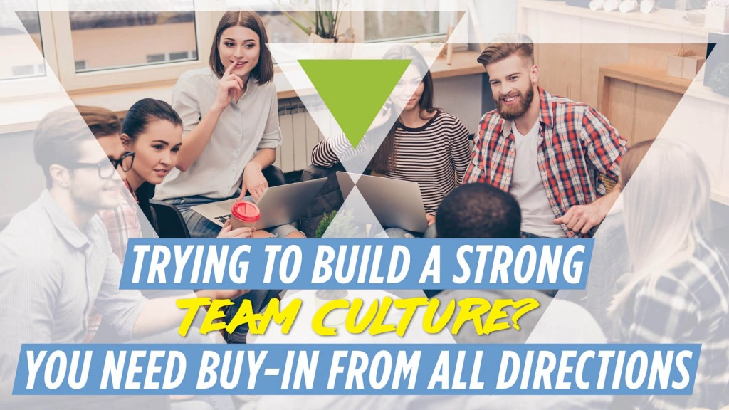 Trying to Build a Strong Team Culture Banner