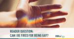 gay, diversity, human rights, fired, LGBTA