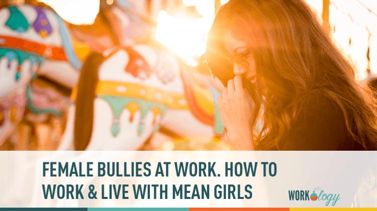 females, bullies, mean girls, workplace