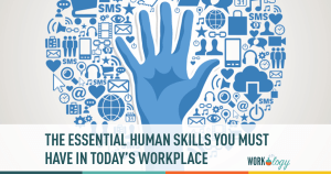 Most Important Human Skills in Today's Workplace