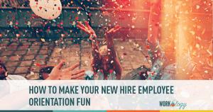 employee orientation, new hire, new hire orientation,