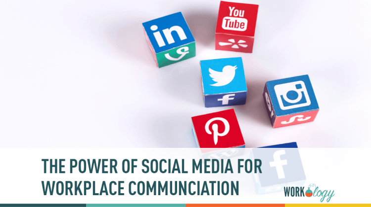the power of social media for workplace communication distribution