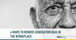 4 Ways to Remove Generation Bias in the Workplace
