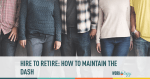 hire, retire, employee retention