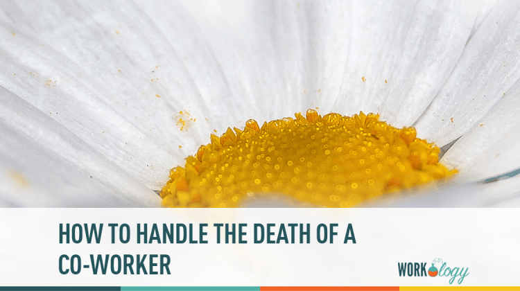 death, co worker, grievance