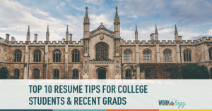 10 Top Resume Tips for College Students