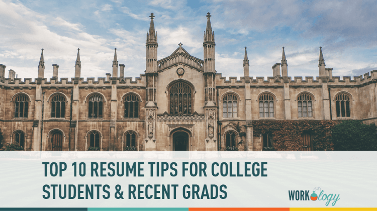 10 top resume tips for college students workology