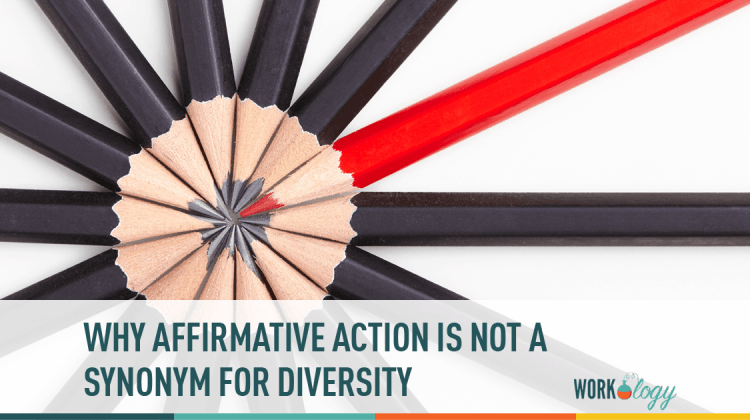 Why Affirmative Action is Not a Synonym for Diversity | Workology