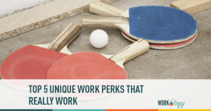 Top Five Unique Work Perks — That Work