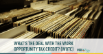 work opportunity, tax credit, wotc