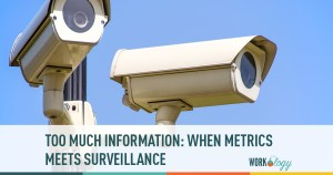 Too Much Information: When Metrics Meets Surveillance