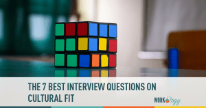 The 7 Best Interview Questions On Cultural Fit