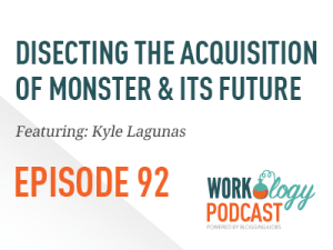 Ep 92 – Dissecting the Acquisition of Monster and What's Next