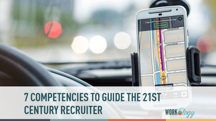 recruiter, recruiting compentencies, 21st century