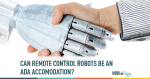 robots, AI, ADA, remote control, ada accomodation