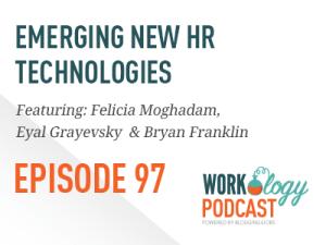 Ep 97 – 3 New Emerging HR Technologies #hrtechconf