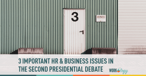 three important hr and business issues in the second presidential debate