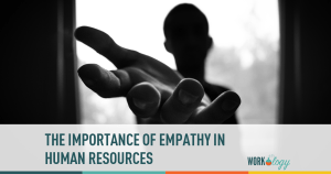 hr, empathy, caring, human resources