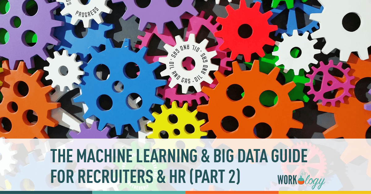 The Machine Learning Big Data Guide for HR & Recruiting #hrtechconf