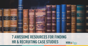 hr, recruiting, case studies, resources