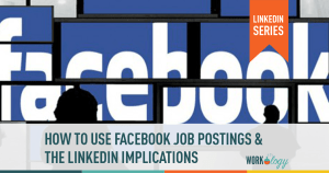 New Facebook Job Postings: Will They Get it Right?
